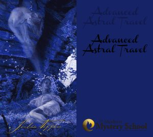 Advanced Astral Travel