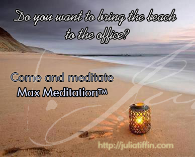 Max Meditation System™ @ Julia Tiffin's Practice | Cape Town | Western Cape | South Africa