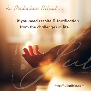 Ra Protection Ritual - Julia Tiffin
