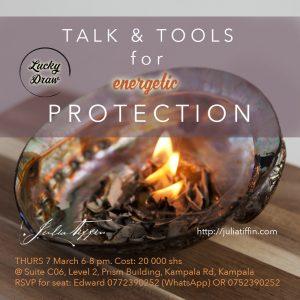 TALK & TOOLS for energetic PROTECTION UGANDA @ Prism Building | Kampala | Central Region | Uganda