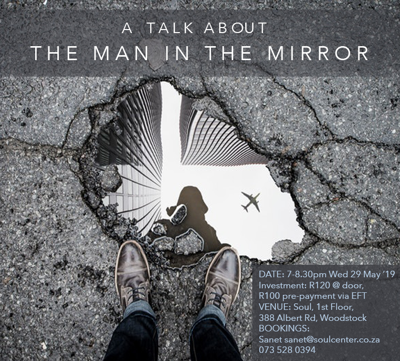 A Talk about The Man in the Mirror @ Soul
